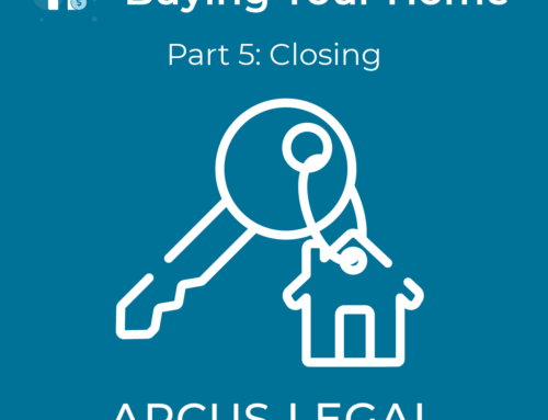 Buying Your Home – Part 5 – Closing