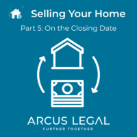 5-Part Property Series - Selling Your Home - Part 5 - On the Closing Date