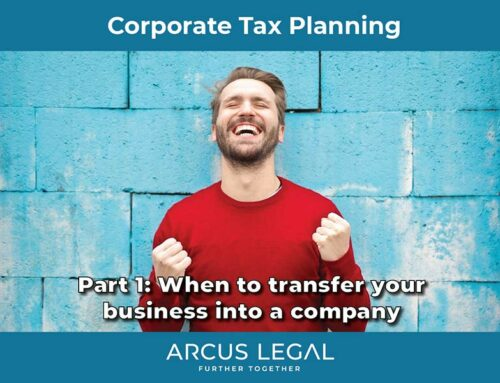 Business Tax Planning – Part 1 – When to transfer your business into a company