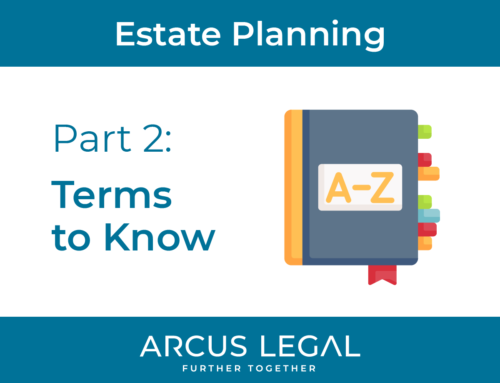 Estate Planning – Part 2 – Terms to Know