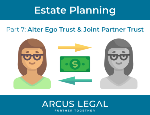 Estate Planning – Part 7 – Alter Ego Trust & Joint Partner Trust